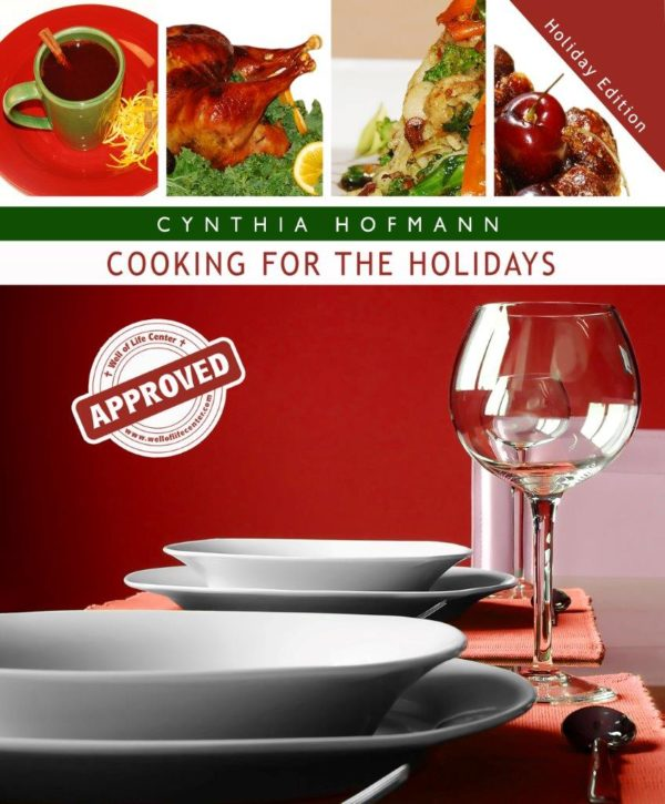 Cooking for the Holidays Cookbook
