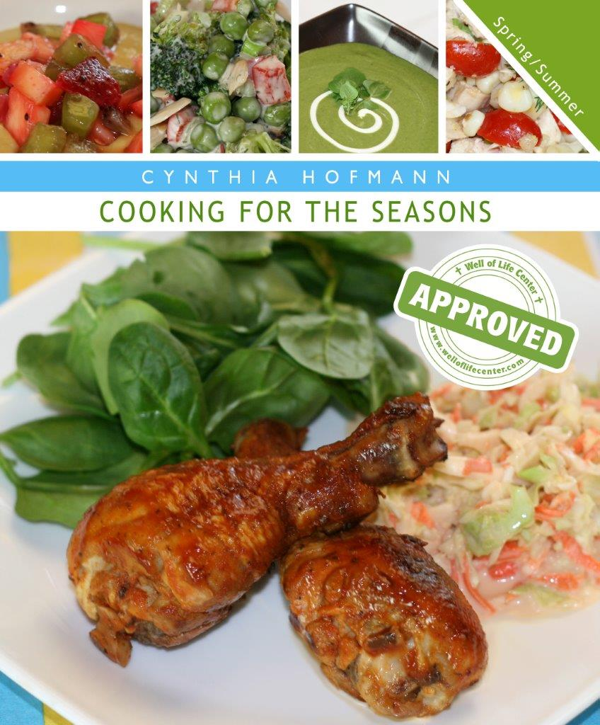 Cooking for the Seasons: Spring/Summer Edition